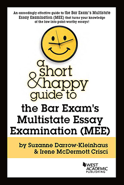 Cover: A Short & Happy Guide to the Bar Exam's Multistate Essay Examination (MEE)