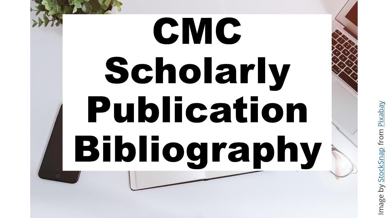 CMC Scholarly Publication Bibliography Link