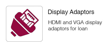 HDMI and VGA display adaptors for loan.