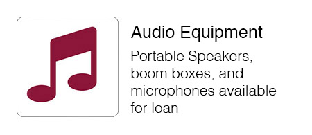 Portable Speakers,  boom boxes, and microphones available for loan.