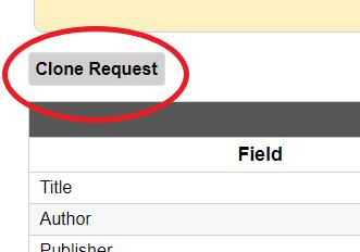 Clone request button in ILL account