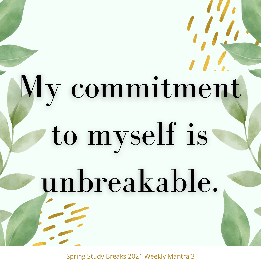 """A decorative background behind the text """"My commitment to myself is unbreakable."""""""