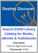 Destiny Discover - EGHS Library Catalog Access