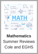 Cole and EGHS Math Summer Review
