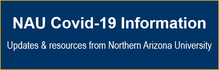 NAU Covid-19 Information. Updates and Resources from NAU