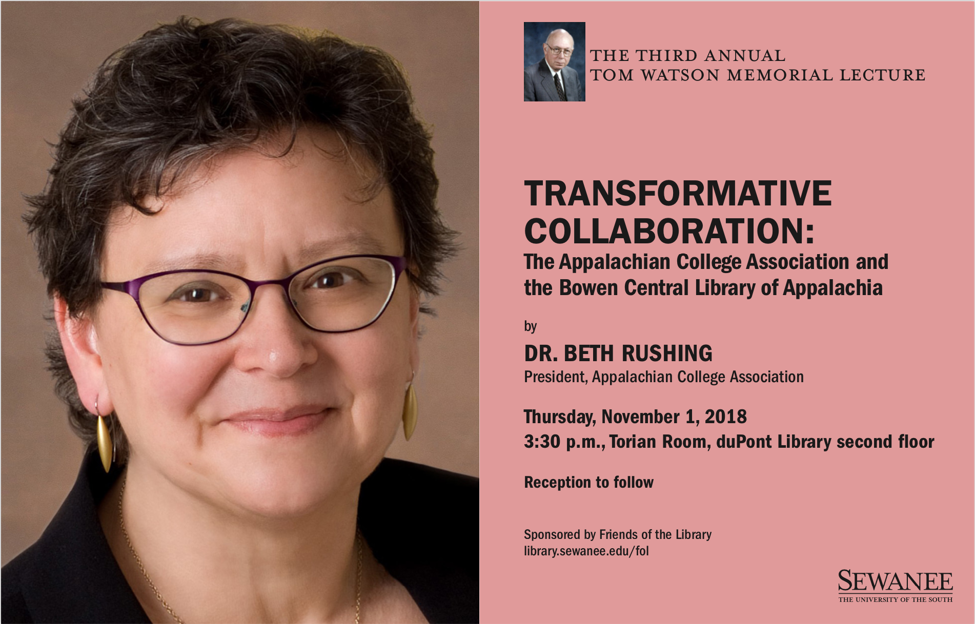 Dr. Beth Rushing, President of the Appalachian College Association, will be visiting duPont Library on Thursday, November 1. The talk is at 3:30 pm in the Torian Room on the second floor. A reception will follow. This is the third annual Tom Watson Memorial Lecture.