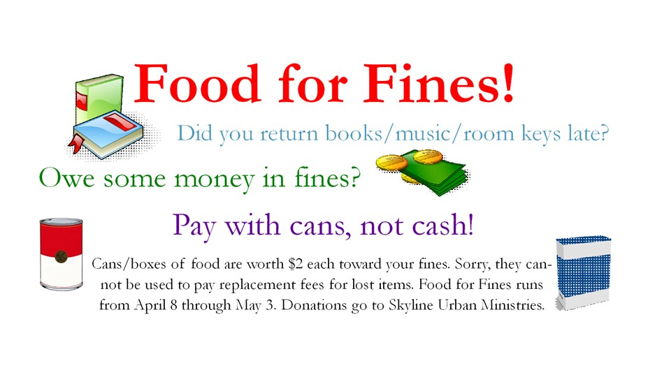 Food for Fines April 8 - May 3