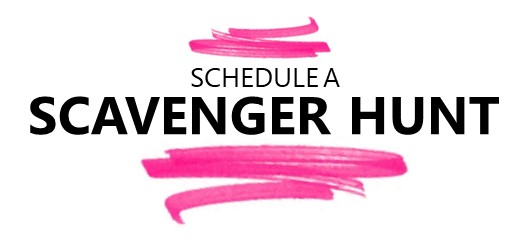 Schedule a Scavenger Hunt