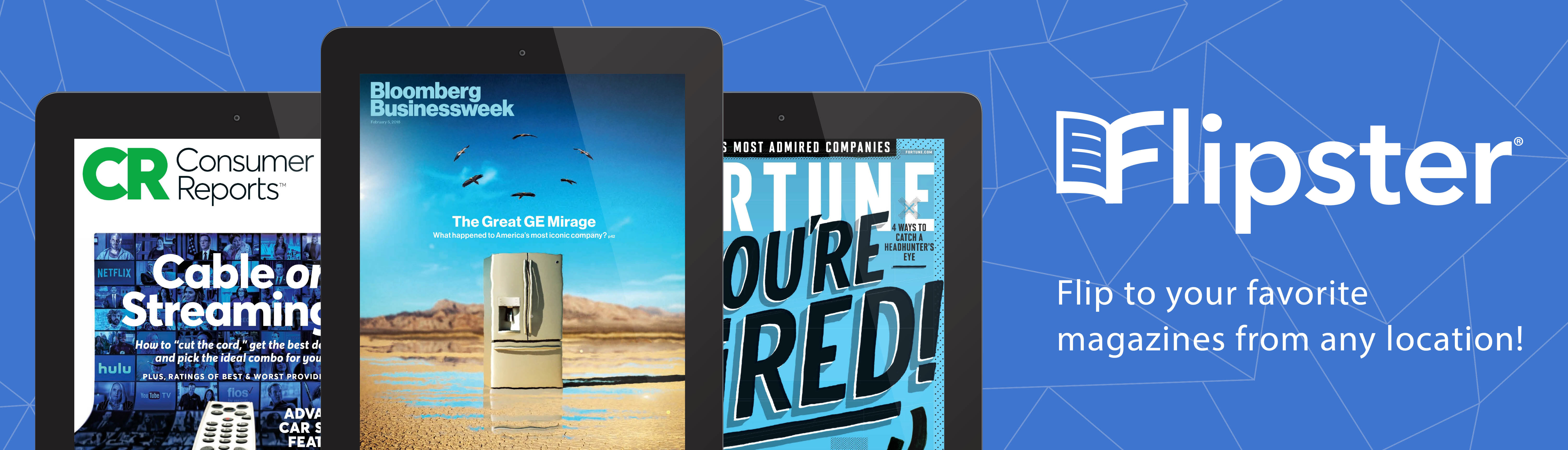 """Three stacked iPads with sample magazine cover images. Text reads """"Flip to your favorite magazines from any location"""""""
