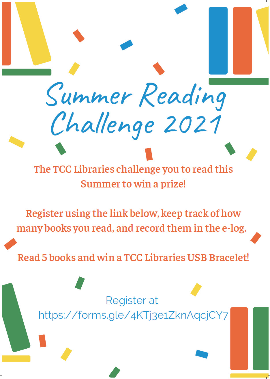 Summer Reading Challenge 2021 - Register using the link below, keep track of how many books you read, and record them in the e-log. Read 5 books and win a USB bracelet.