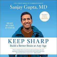 book cover image for Keep Sharp features a portrait of the author, Dr. Sanjay Gupta