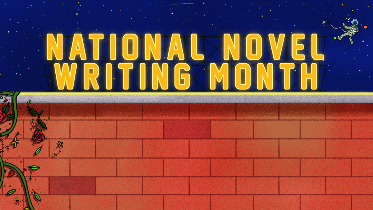 National Novel Writing Month in yellow text on top of a brick wall against a starry sky.