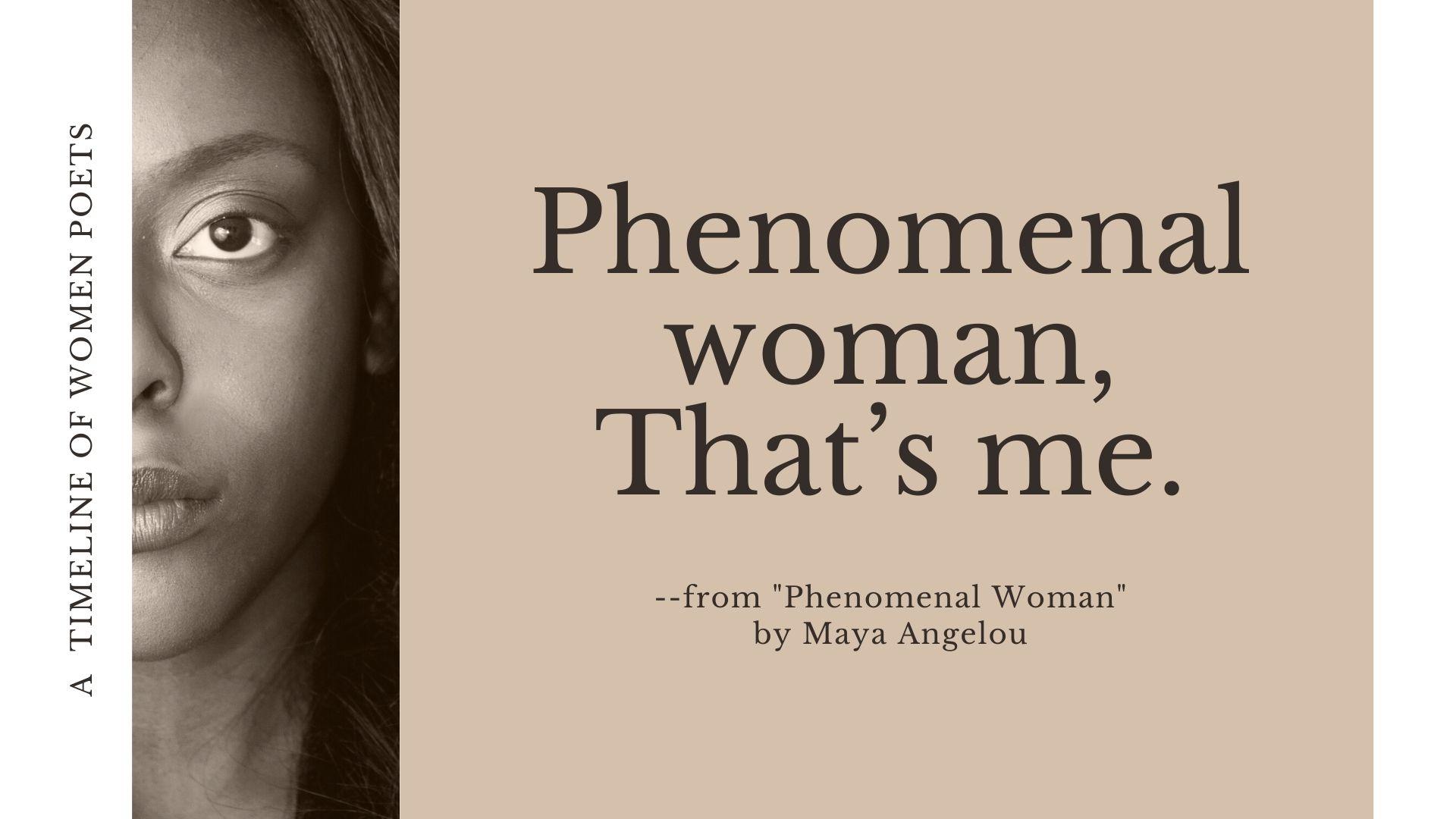 Intro Slide Phenomenal Woman by Maya Angelou
