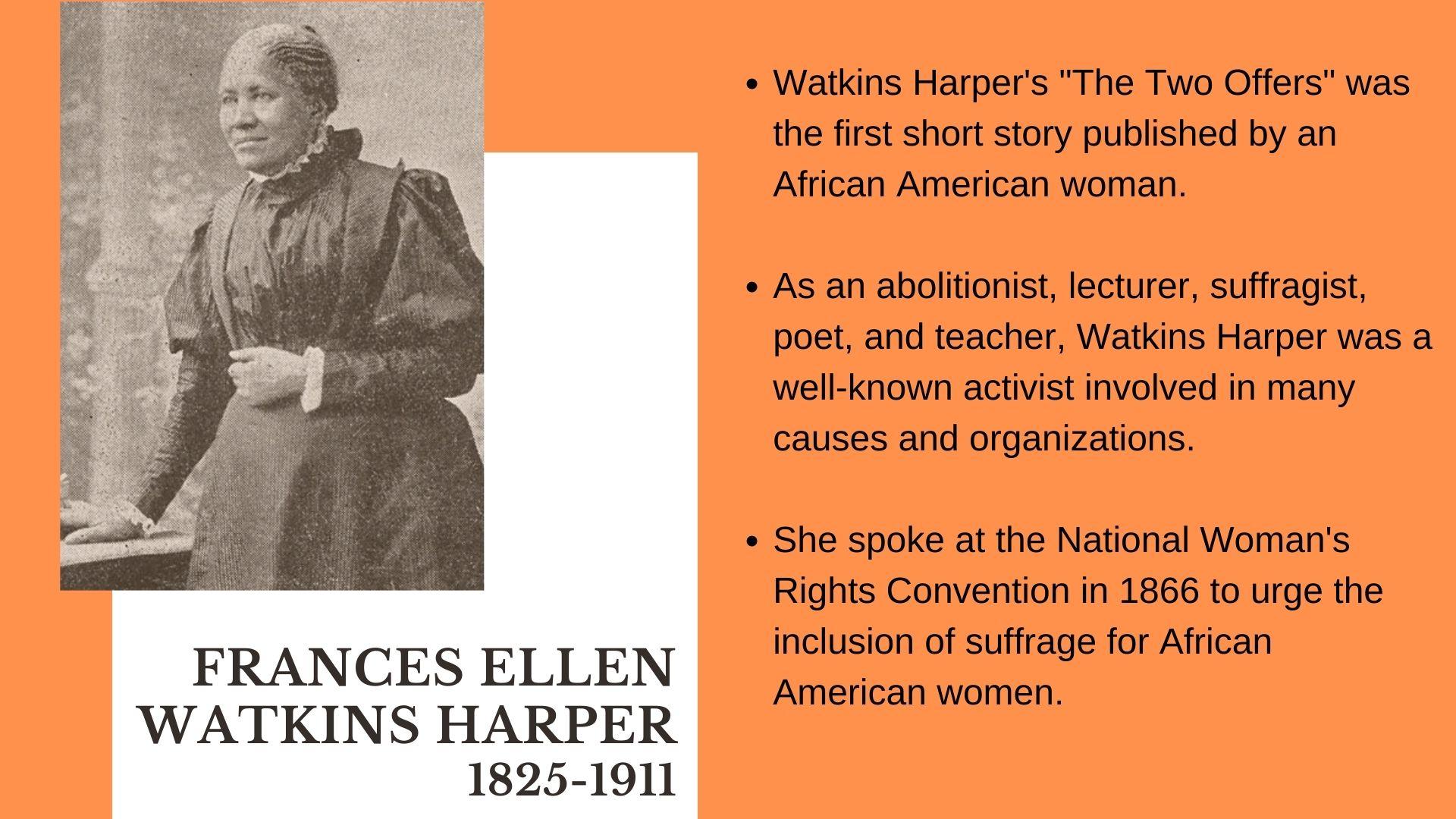 Frances Ellen Watkins Harper  1825-1911 Watkins Harper's