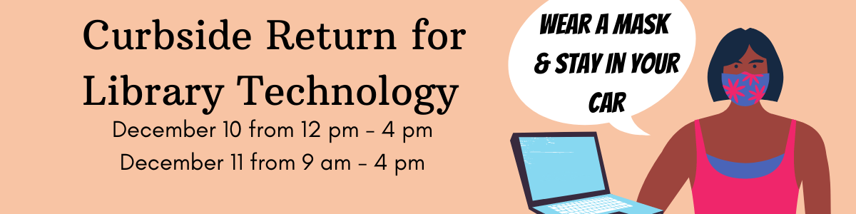 Curbside return for library technology