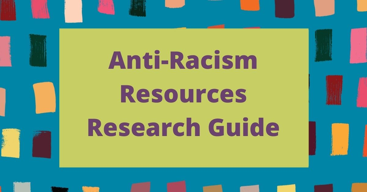 Click her for our Anti-Racism resources