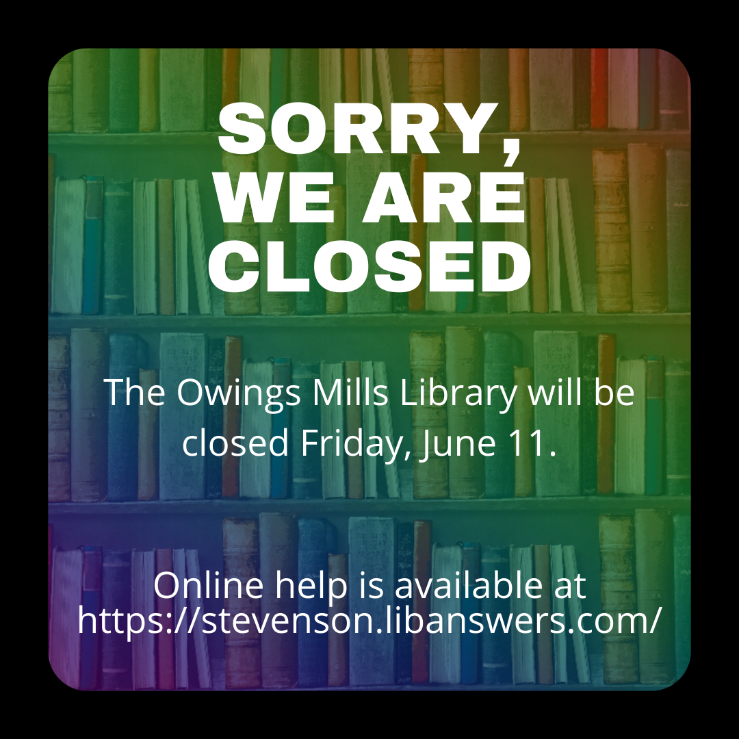 The Owings Mills Library will be closed on Friday, June 11