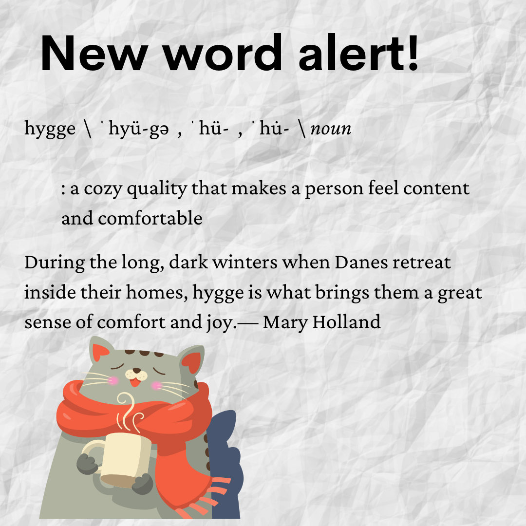 """New word alert for the word """"hygge"""""""