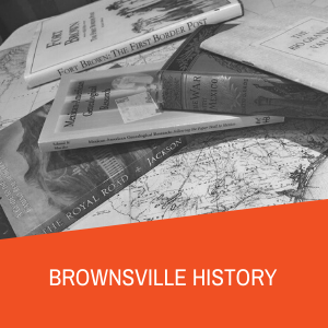 Brownsville History Research Guide