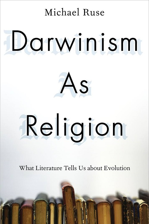 Darwinism as religion : what literature tells us about evolution
