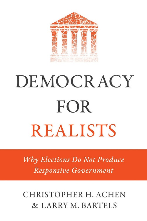 Democracy for realists : why elections do not produce responsive government
