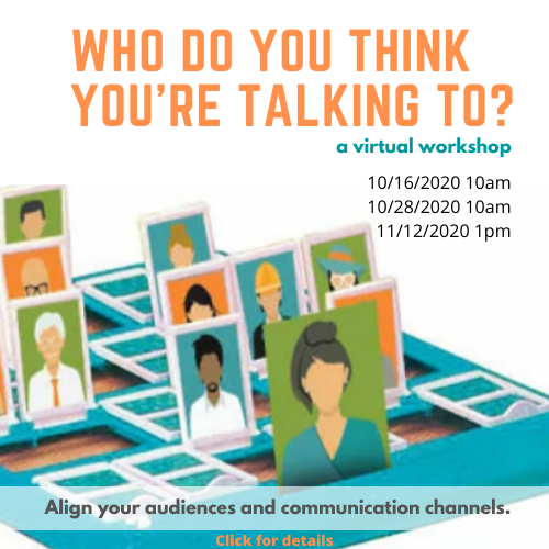 """ad for workshop titled """"Who do you think you're talking to"""" offered October and November 2020"""