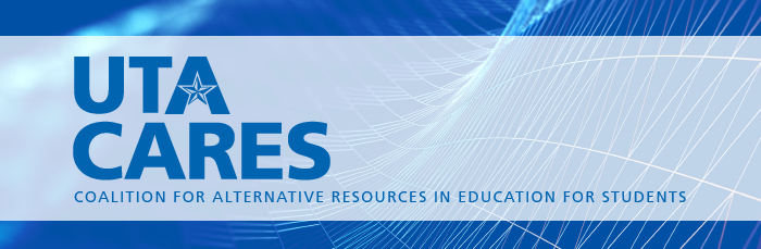UTA Coalition for Alternative Resources in Education for Students