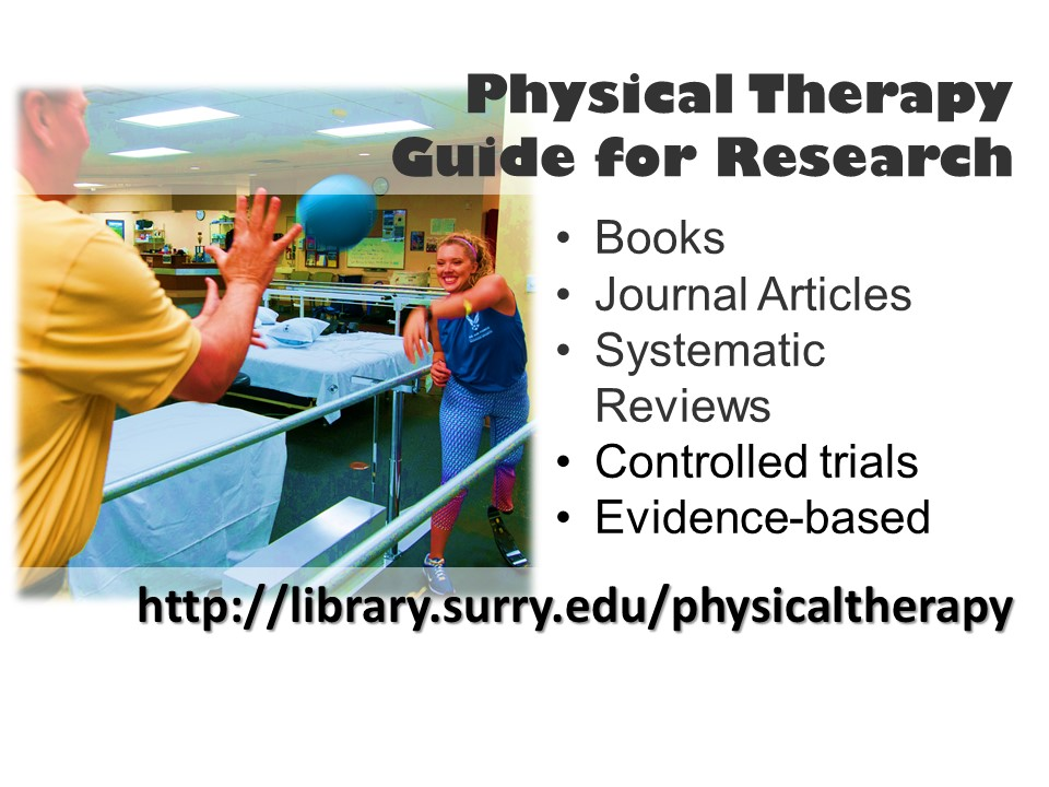 Physical Therapy A Guide for Research at Surry Community College