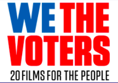 We the Voters 20 Films for the People