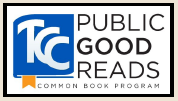 TCC Public Good Reads Common Book Program