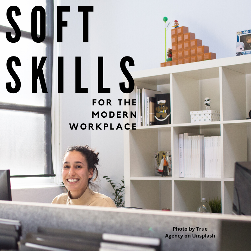 Soft Skills for the Modern Workplace