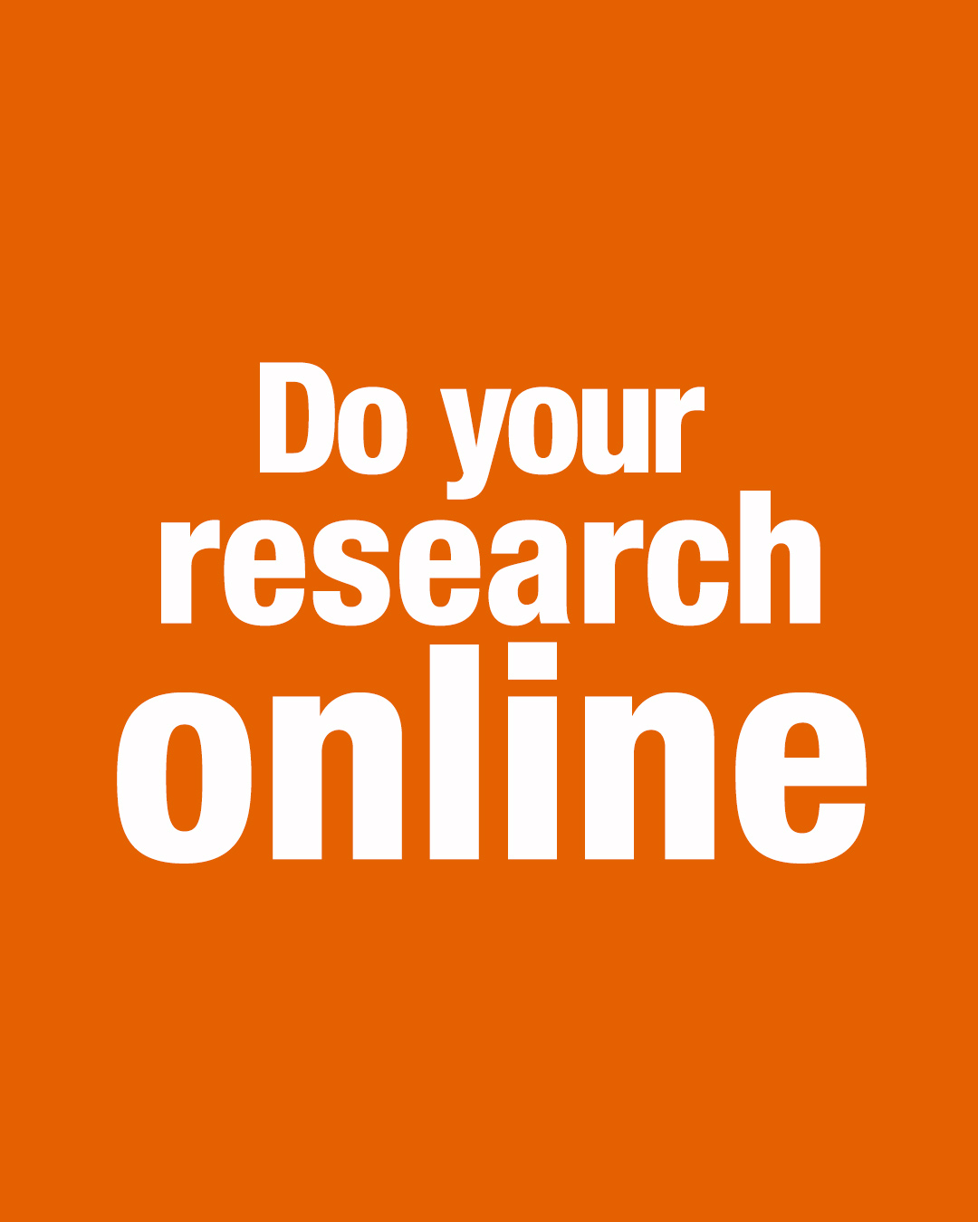 Do you research online