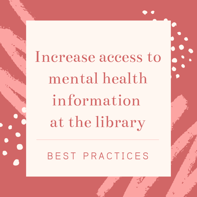 Increase access to mental health at your library, best practices