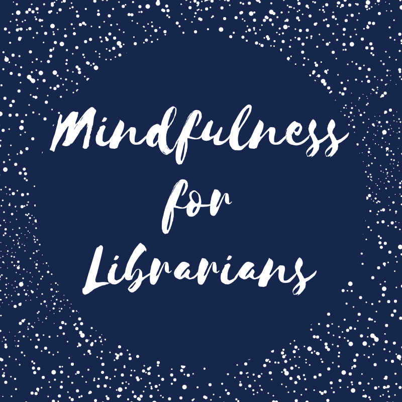 Mindfulness for Librarians Logo