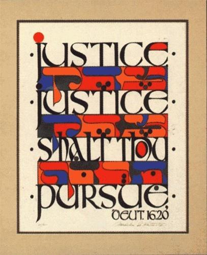 Justice Thou Shalt Pursue