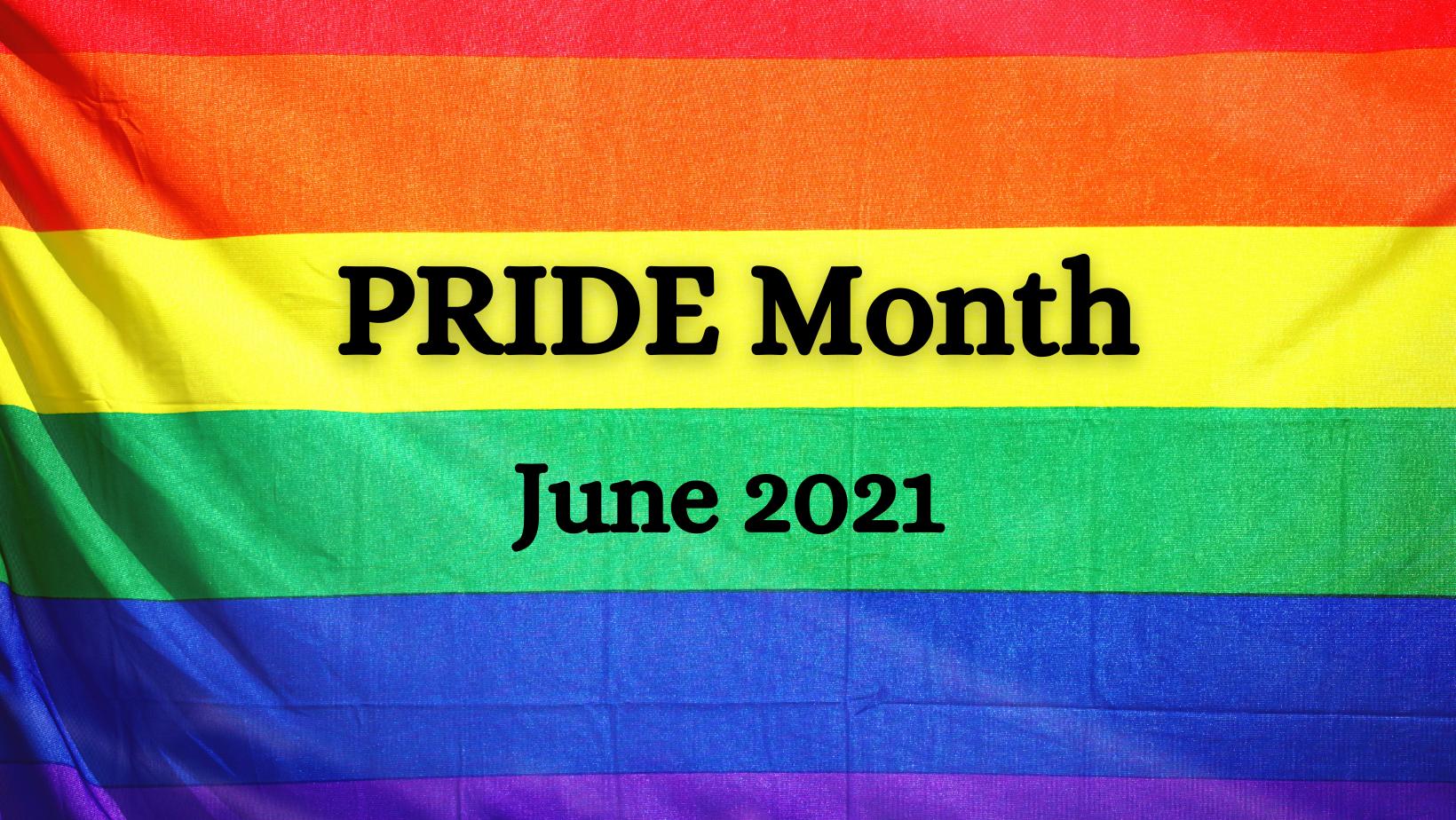 PRIDE Month June 2021