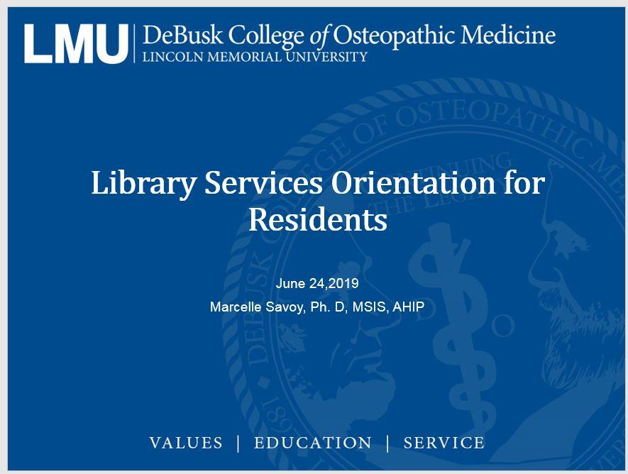 Resident Orientation PowerPoint