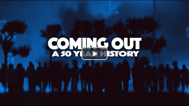 Coming Out: A 50 Year History The History of the Public Gay Identity