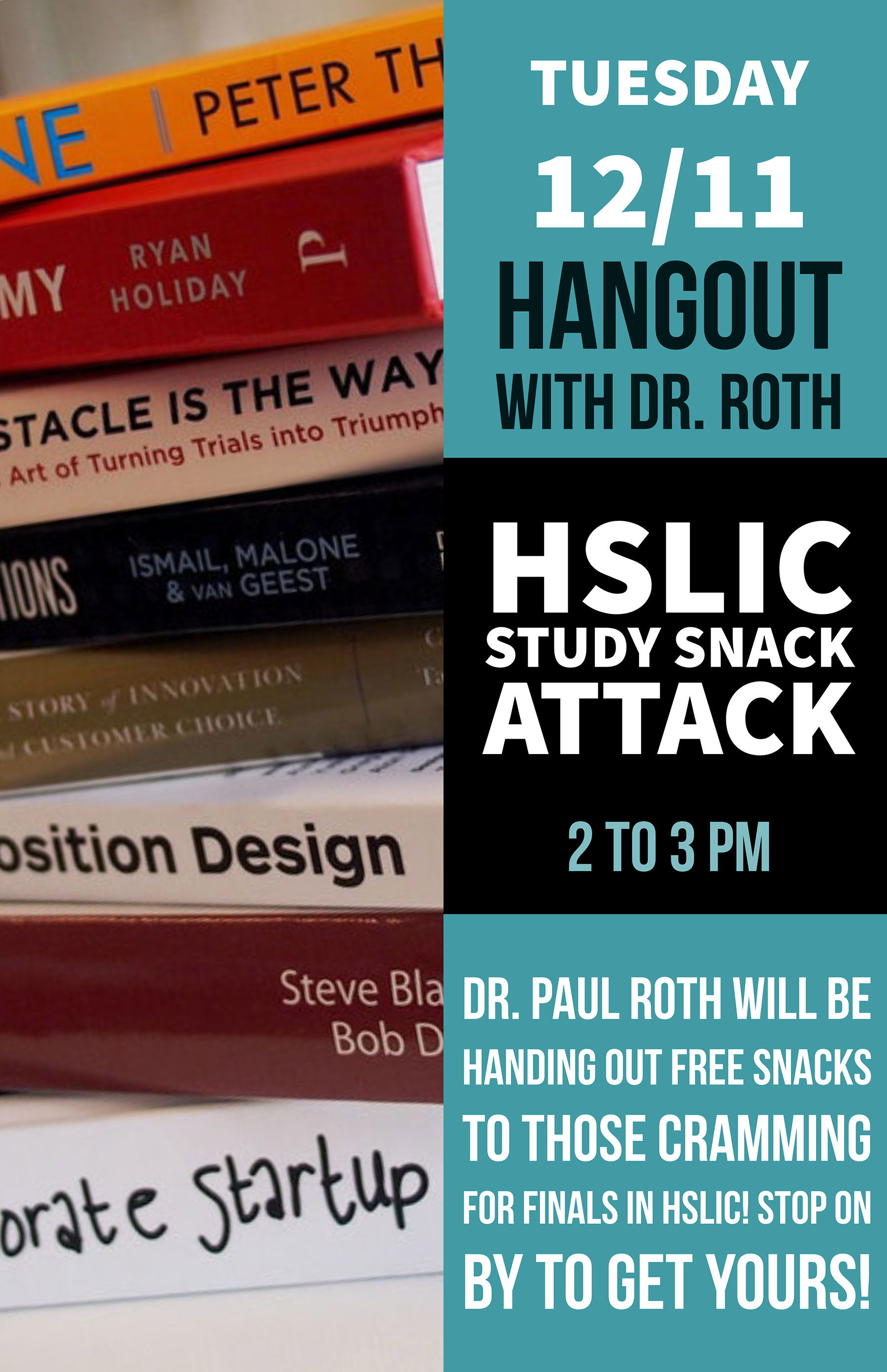 UNM HSC Chancellor, Dr. Roth, host a study snack attack in the library on Tuesday, December 11th from 2:00 - 3:00 p.m.