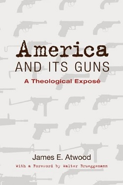 America and its guns : a theological exposé