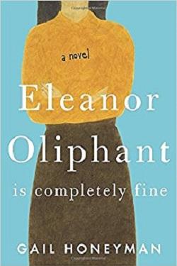 Eleanor Oliphant is completely fine /