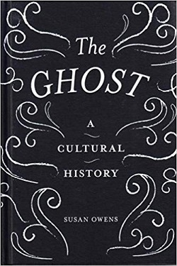 The ghost : a cultural history