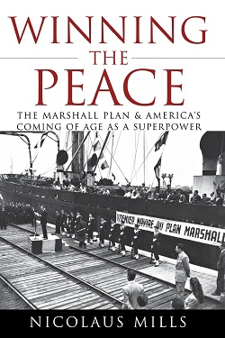 Winning the peace : the Marshall Plan and America's coming of age as a superpower  GIFT
