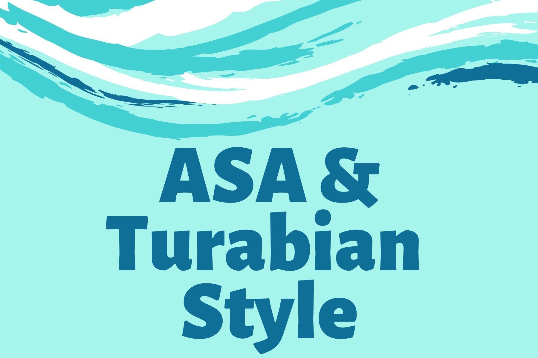 ASA & Turabian Style Guides