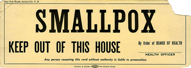 poster saying to keep out of a house with smallpox