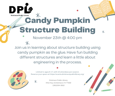 STEM Maker Space Mondays: Building Structure with Pumpkin Candy