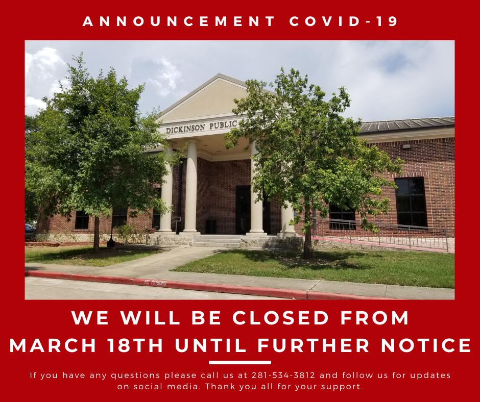 announcement- library will be closed march 18th until further notice.