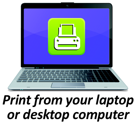 laptop with texts that reads print from your laptop or desktop computer.