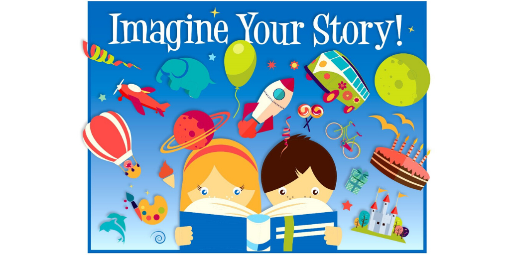 Imagine Your Story with rocket ships ballons and children reading a book.