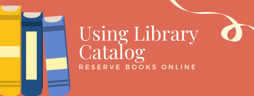 using library catalog to reserve books help guide